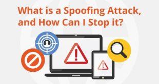 Spoofing Attacks – Understanding Various Types of Attacks