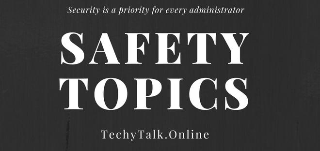 Safety Topics