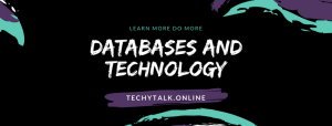 Databases and Technology