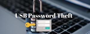 USB Password Theft
