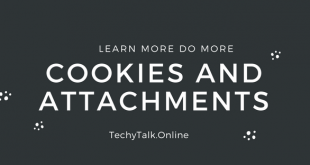 Cookies and Attachments