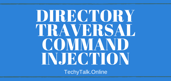 Directory Traversal Command Injection