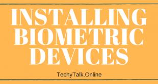 Biometrics: Installing Biometric Devices