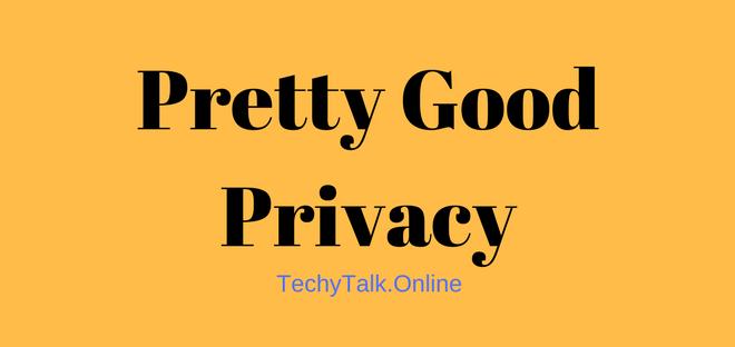 Pretty Good Privacy