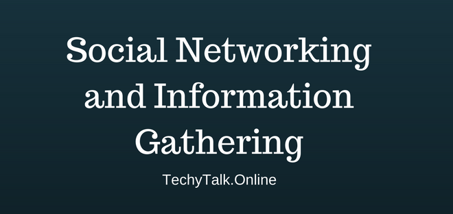 Social Networking and Information Gathering