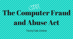 The Computer Fraud and Abuse Act