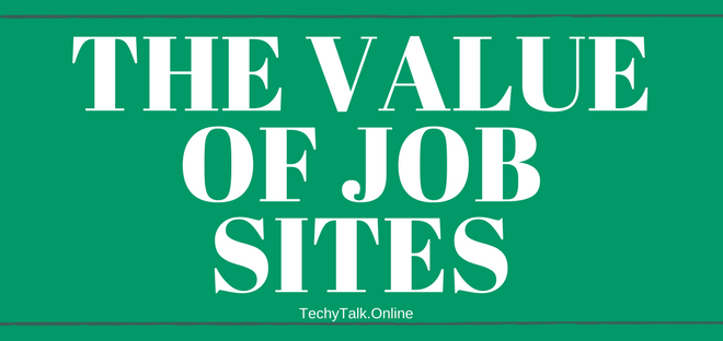 The Value of Job Sites