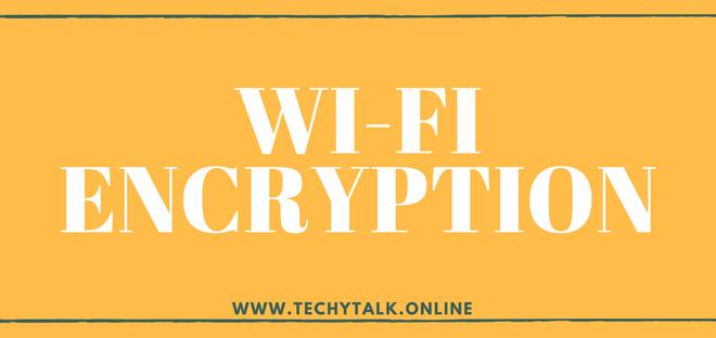 Wi-Fi Encryption