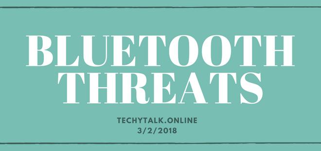 Bluetooth Threats