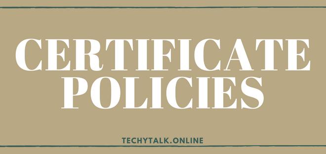 Certificate Policies