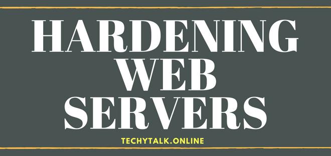Hardening Web Servers