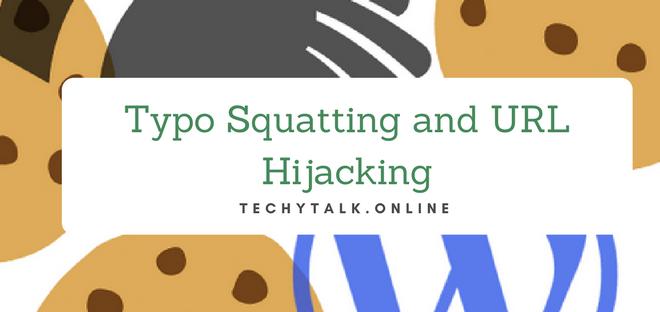 Typo Squatting and URL Hijacking