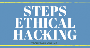 Understanding the Steps of Ethical Hacking