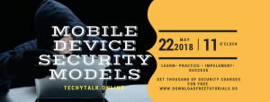 The Mobile Device Security Models Android & iOS