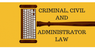 CRIMINAL, CIVIL AND ADMINISTRATOR LAW