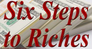 The Six Steps Toward Riches