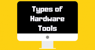 Types of Hardware Tools