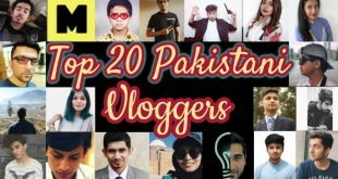Top 10 Professional vloggers of Pakistan