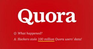 Quora Hacked: 100 Million Users Data Stolen