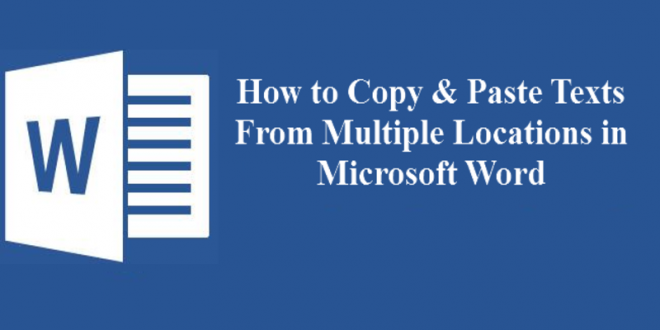 Copy and Paste Text from Multiple Locations in Microsoft Word