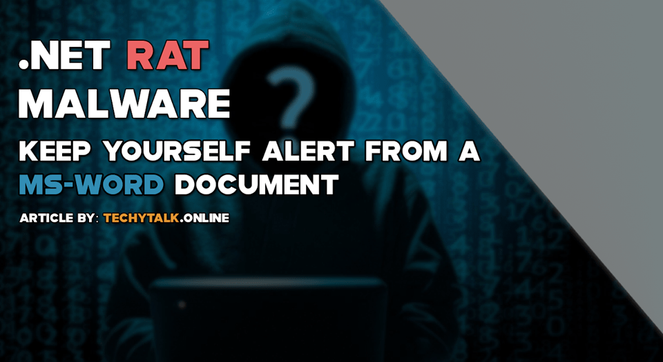 .Net Rat Malware - Keep Yourself Alert From a MS-Word Document