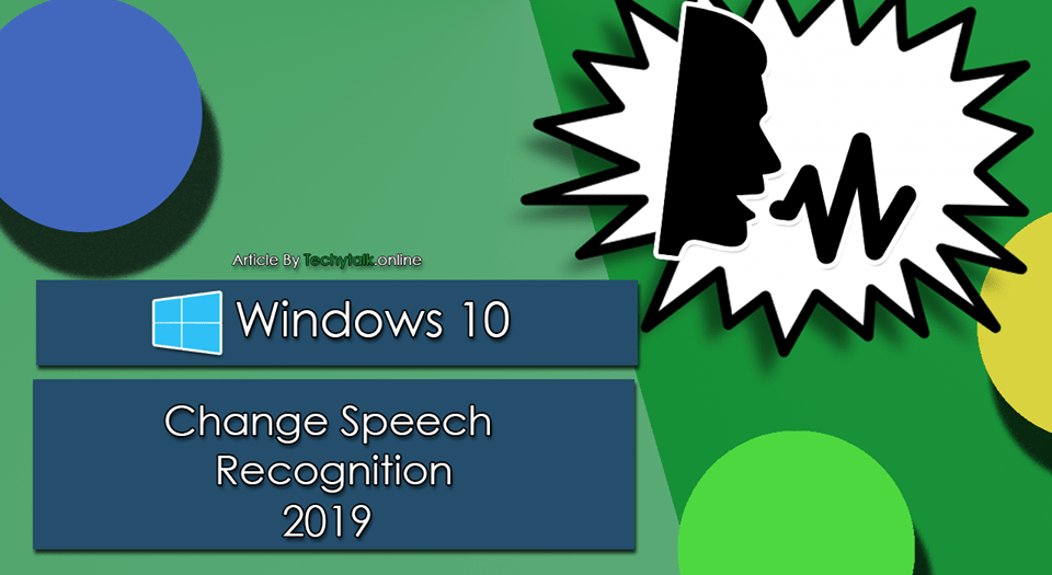 Windows 10 - Change Speech Recognition Profile