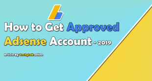 How to Get Approval of Google AdSense Account in 2019 [DETAILED]