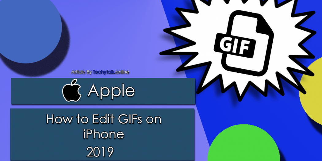 Apple – How to Edit GIFs on An iPhone