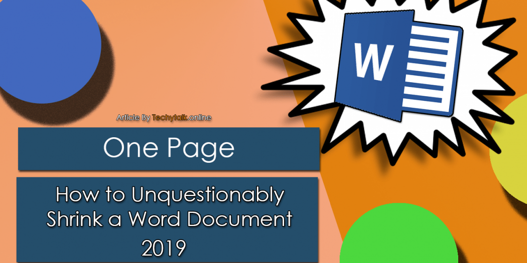 One Page - How to Unquestionably Shrink a Word Document 2019
