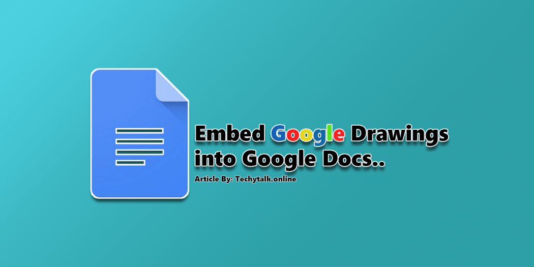 Embed Google Drawings into Google Docs