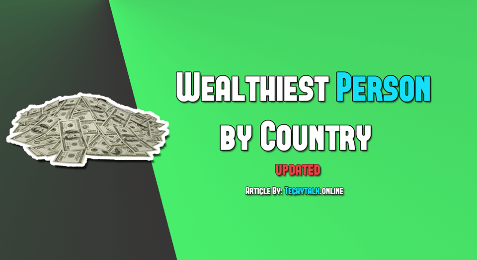 Wealthiest person by country