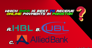 Which Bank is Best to Receive Payments Online in Pakistan (Google AdSense ETC)