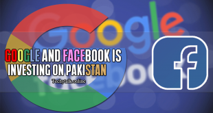 Google And Facebook is Investing on Pakistan
