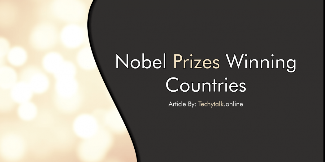 Noble prizes winning countries
