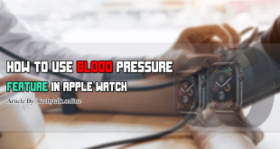 How to Use Blood Pressure Feature in Apple Watch