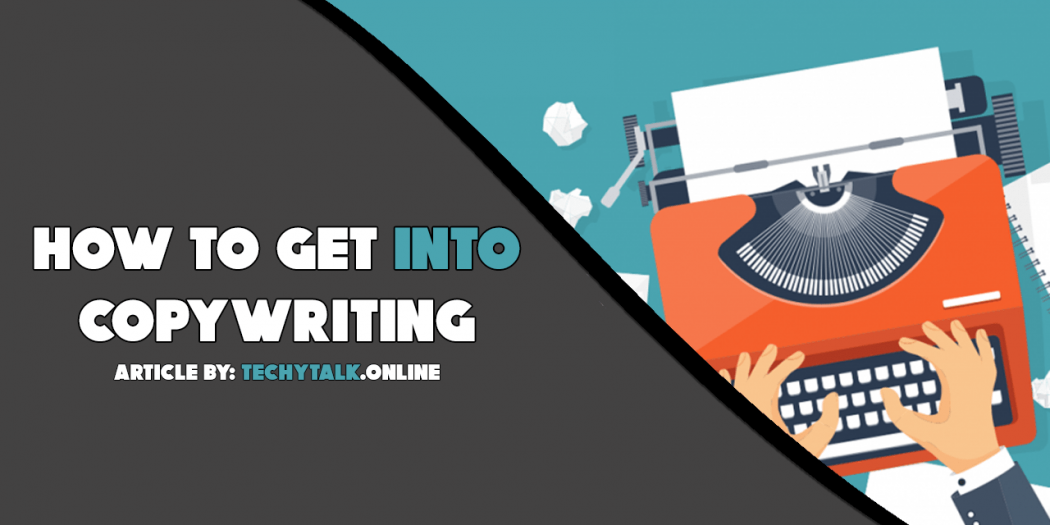 how to get into copywriting