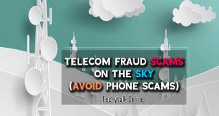 Telecom Fraud Scams on the Sky (AVOID PHONE SCAMS)