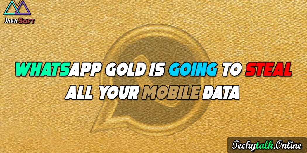 WhatsApp Gold Is Going To Steal All Your Mobile Data-min