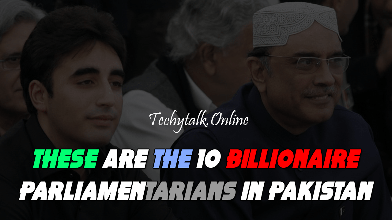 These Are the 10 Billionaire Parliamentarians in Pakistan