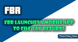 FBR Launches a Mobile App to File Tax Returns