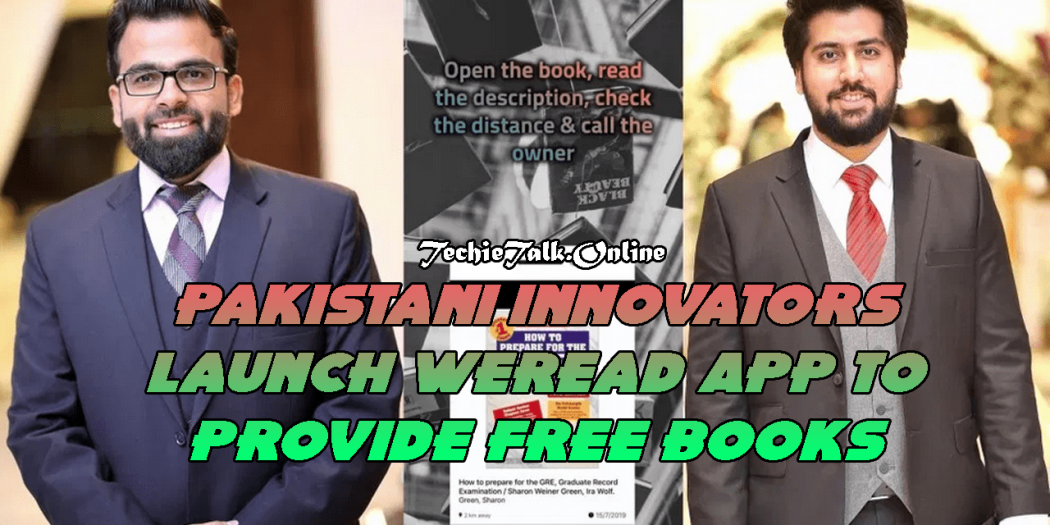Pakistani Innovators Launch WeRead App to Provide Free Books