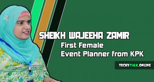 Sheikh Wajeeha Zamir - First Female Event Planner from KPK