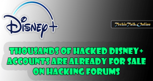 Thousands of hacked Disney+ accounts are already for sale on hacking forums
