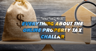 Everything About The Online Property Tax Challan