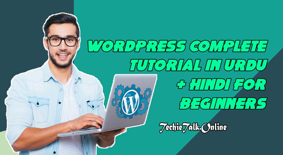 WordPress Complete Tutorial in Urdu + Hindi For Beginners