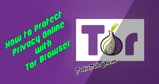 How to Protect Privacy Online with Tor Browser