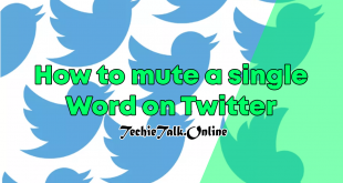 How to Mute a Single Word on Twitter