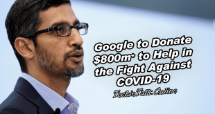 Google to Donate $800m+ to Help in the Fight Against COVID-19