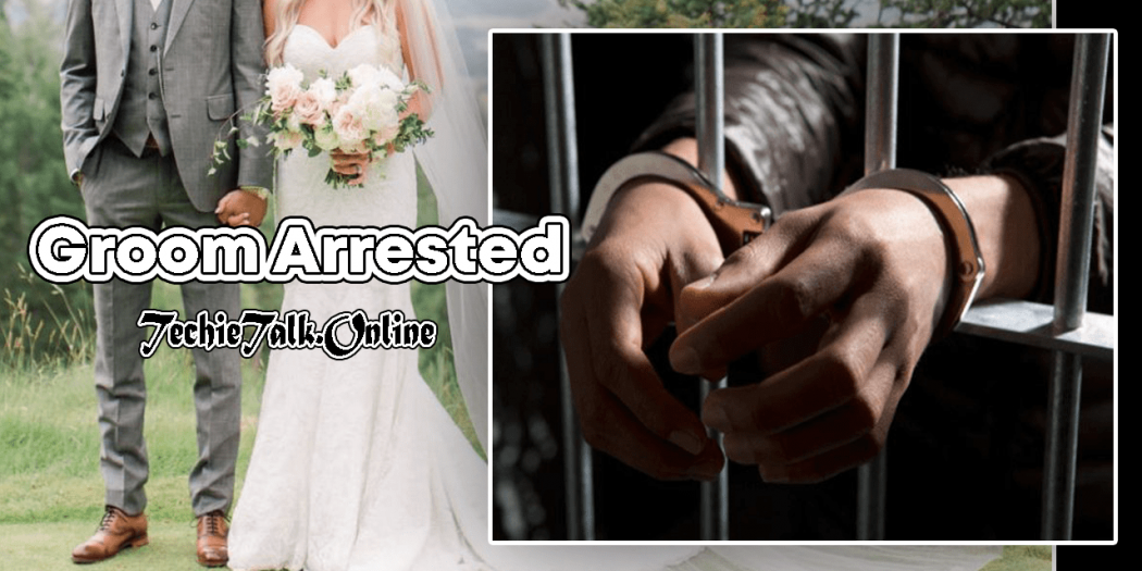 Groom Arrested For Holding Wedding in the Time of Coronavirus
