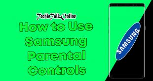 How to Use Samsung Parental Controls